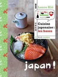 cuisine japonaise cuisine japonaise les bases ebook laure kié patrice hauser