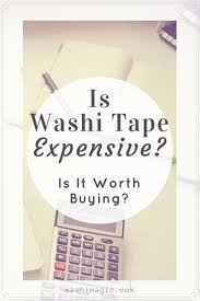 is washi tape expensive is it worth buying washimagic com