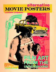 Movie Posters For Media Room Alternative Movie Posters Film Art From The Underground Matthew