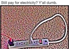 Electricity Meme - dopl3r com memes still pay for electricity yall dumb