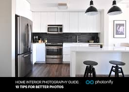 photographing home interiors home interior photography guide 10 tips for better photos