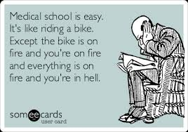 Med School Memes - medical school is easy it s like riding a bike except the bike