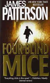 four blind mice alex cross 8 patterson 9780446613262