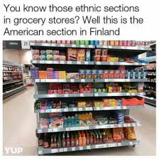 Meme Store - ethnic sections in grocery stores meme xyz