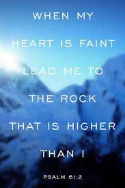 comforting verses for death psalm 61 2 when my heart is faint lead me to the rock that is