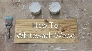 white wash wood how to whitewash wood youtube
