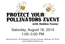 protect your pollinators event with debbie foster u2013 backyard