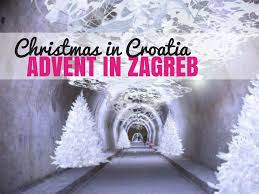 advent in zagreb advent u zagrebu is europe u0027s best destination