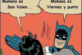 Memes De Batman Y Robin - los memes de san valentín grupo milenio