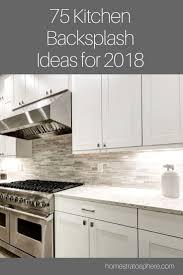 kitchen backsplash ideas 2020 for white cabinets 75 kitchen backsplash ideas for 2021 tile glass metal