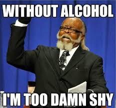Shy Meme - too damn shy meme slapcaption com werk pinterest shy meme