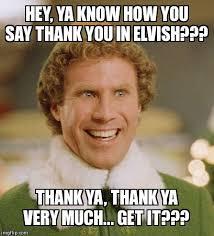 Thank You Very Much Meme - buddy the elf meme imgflip