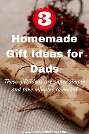 three homemade christmas gift ideas for dads me and b make tea
