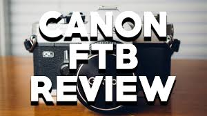 film camera light meter canon ftb 35mm film camera review film photography on youtube