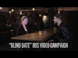 Blind Date Etiquette Iris Campaign