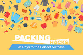 Packing Hacks by Day 1 Packing Hacks 31 Days To The Perfect Suitcase Smartertravel