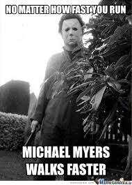 Michael Myers Memes - michael myers memes best collection of funny michael myers pictures