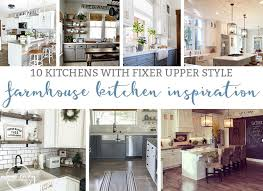 chip and joanna farmhouse farmhouse kitchen inspiration 10 kitchens that have fixer upper style