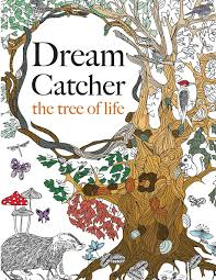 dream catcher the tree of life an elaborate u0026 powerful colouring