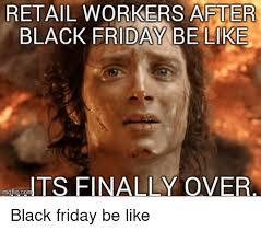 Meme Black Friday - my 10th black friday working retail album on imgur