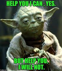 Can I Help You Meme - star wars yoda meme imgflip
