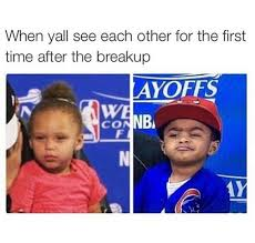 Meme Ex - when you see your ex the first time after the breakup riley curry