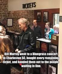 Bill Murray Memes - dopl3r com memes mickets addi conci ups bill murray went to a