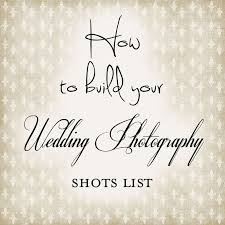 for your wedding best 25 wedding photography checklist ideas on
