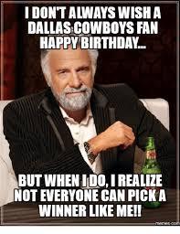 Memes Birthday - 25 best memes about happy birthday cowboy fan happy birthday
