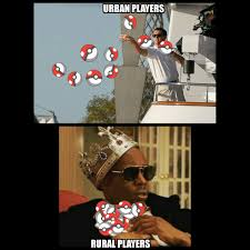 Meme Urban - urban players vs rural players with their pokeballs rebrn com
