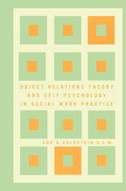 object relations theory and self psychology in social work