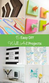 easy diy projects for home 15 easy diy wall art projects
