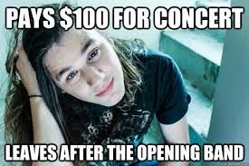 Metal Meme - pays 100 for concert leaves after the opening band metal hipster