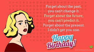 Funny Birthday Meme For Sister - a hilarious tribute funny birthday wishes for your sister