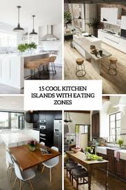eating kitchen island 15 cool kitchen islands with eating zones shelterness