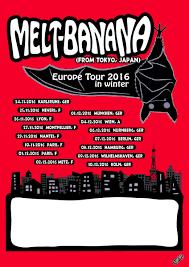 melt banana on o melt banana europe tour dates in