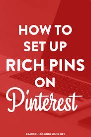 tutorial wordpress blog how to set up rich pins on pinterest beautiful dawn designs