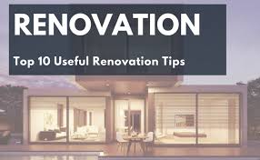 renovation tips how to renovate home renovation tips renovating houses