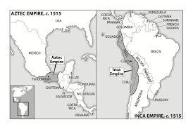 aztec mayan inca map aztec inca timeline