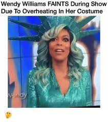 Wendy Williams Memes - wendy williams faints during show due to overheating in her costume