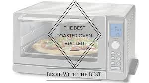 Best Toaster Oven Broiler Toaster Oven Broiler Reviews Best Of 2017