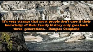 quotes about family famous quotes about family history quotes about importance of