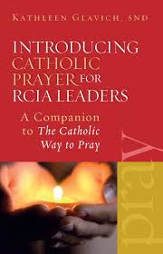 guide to quiet prayer catholic way to pray series garratt