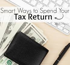 7 smart ways to spend your tax return frugal fanatic