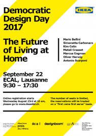 bureau olier ikea ecal events lectures ikea democratic design day 2017 at ecal