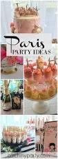 best 25 parisian birthday party ideas on pinterest paris