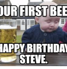 Best Happy Birthday Meme - 25 best memes about happy birthday meme beer happy birthday