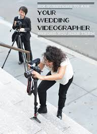 wedding videographers 6 questions to ask your wedding videographer before you hire them