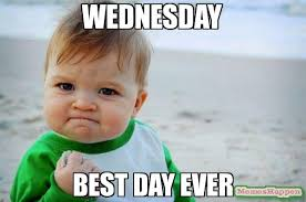 Best Day Meme - wednesday best day ever meme success kid original 11108 page 244