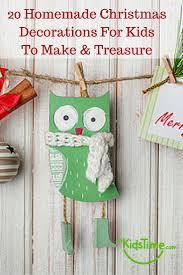 Homemade Christmas Decorations For Kids To Make U0026 Treasure